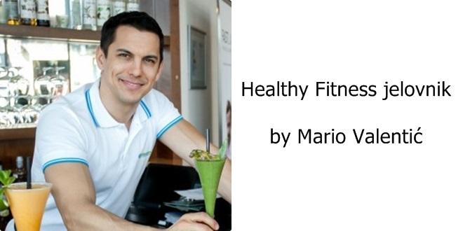 Healthy Fitness jelovnik by Mario Valentić
