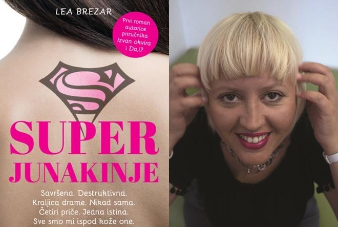 Lea Brezar: Kada smo najranjivije, onda smo i najhrabrije