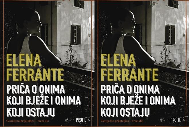 Elena Ferrante: Priča o onima koji bježe i onima koji ostaju