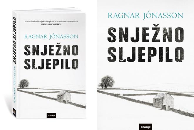 """Snježno sljepilo: Prva knjiga u serijalu kriminalističkih romana """"Mračni Island"""""""