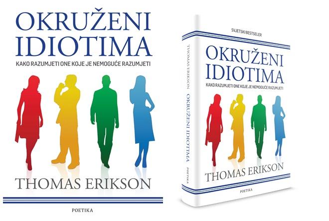 'Okruženi idiotima' zabavna je, ali i vrlo ozbiljna knjiga o ljudskim odnosima