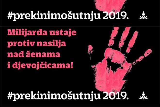 Milijarda ustaje protiv nasilja nad ženama i djevojčicama #prekinimošutnju 2019.