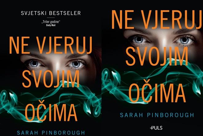 Sarah Pinborough: Ne vjeruj svojim očima
