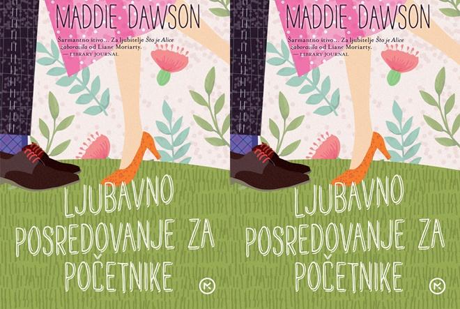 Maddie Dawson: Ljubavno posredovanje za početnike