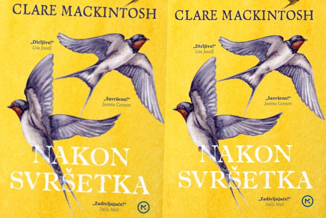 Clare Mackintosh: Nakon svršetka