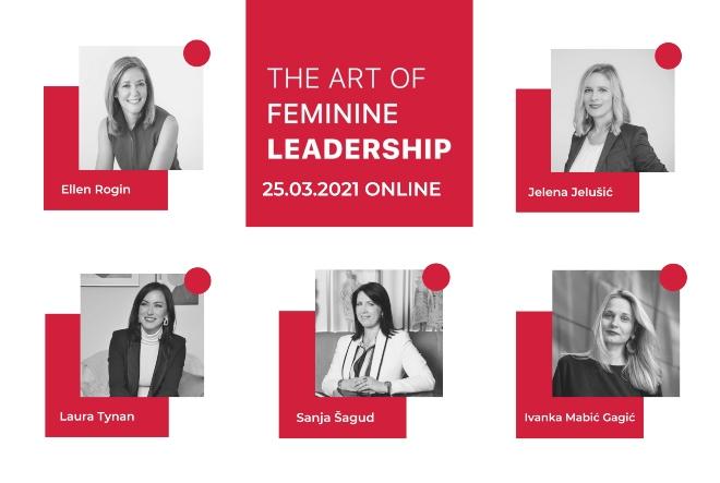 """Ženske vještine vodstva u krizi tema trećeg izdanja konferencije """"The Art of Feminine Leadership"""""""