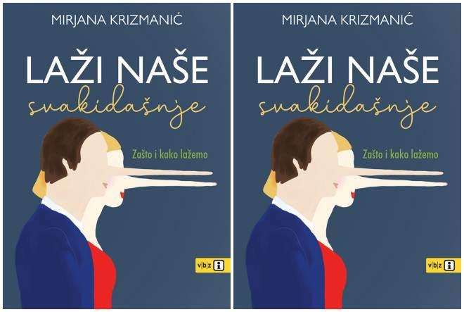 """Nova knjiga Mirjane Krizmanić """"Laži naše svakidašnje"""" otkriva zašto i kako lažemo"""