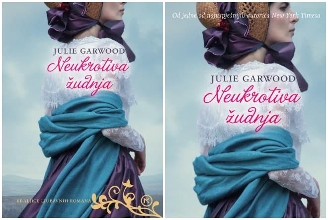 Julie Garwood: Neukrotiva žudnja