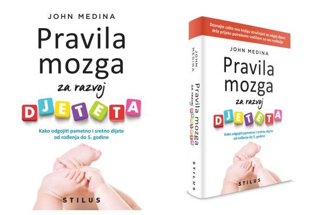 John Medina: Pravila mozga za razvoj djeteta