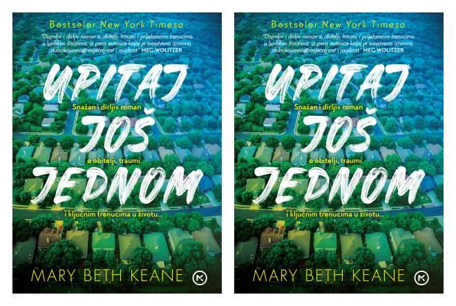Mary Beth Keane: Upitaj još jednom